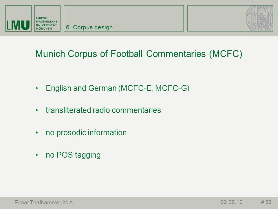 Munich Corpus of Football Commentaries (MCFC)