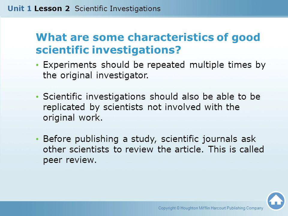 What are some characteristics of good scientific investigations
