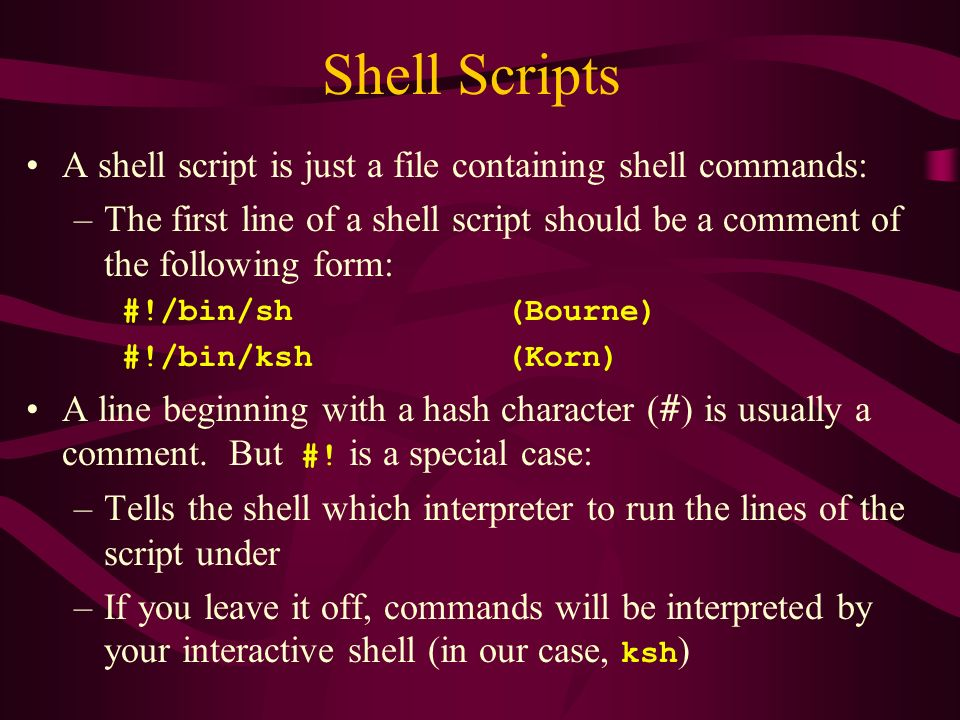 CS465 - UNIX The Bourne Shell....
