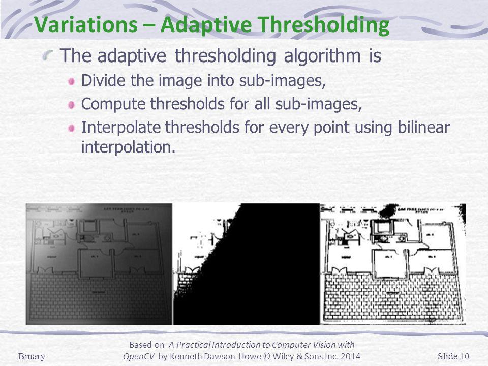 Binary Thresholding Threshold detection Variations - ppt video