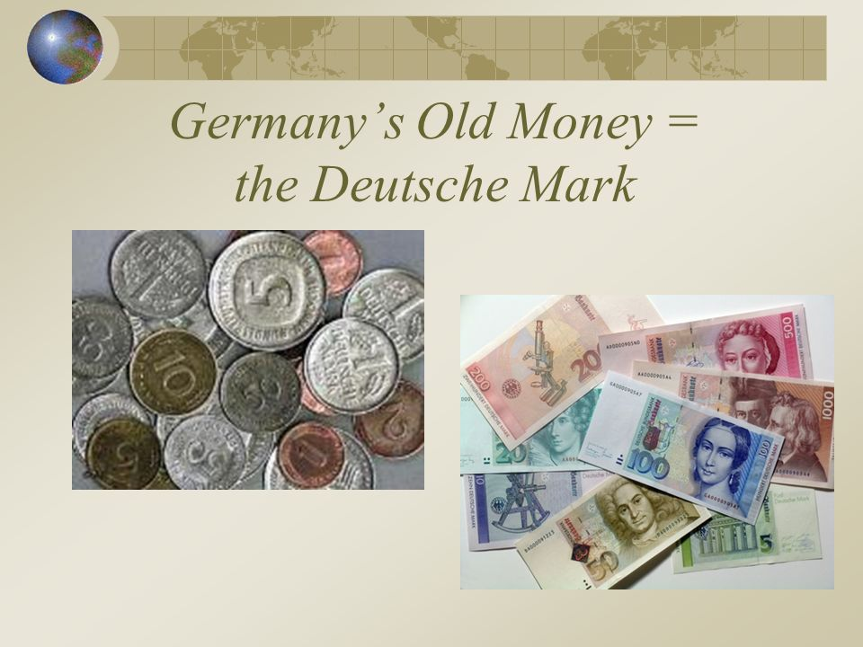 Germany's Old Money = the Deutsche Mark