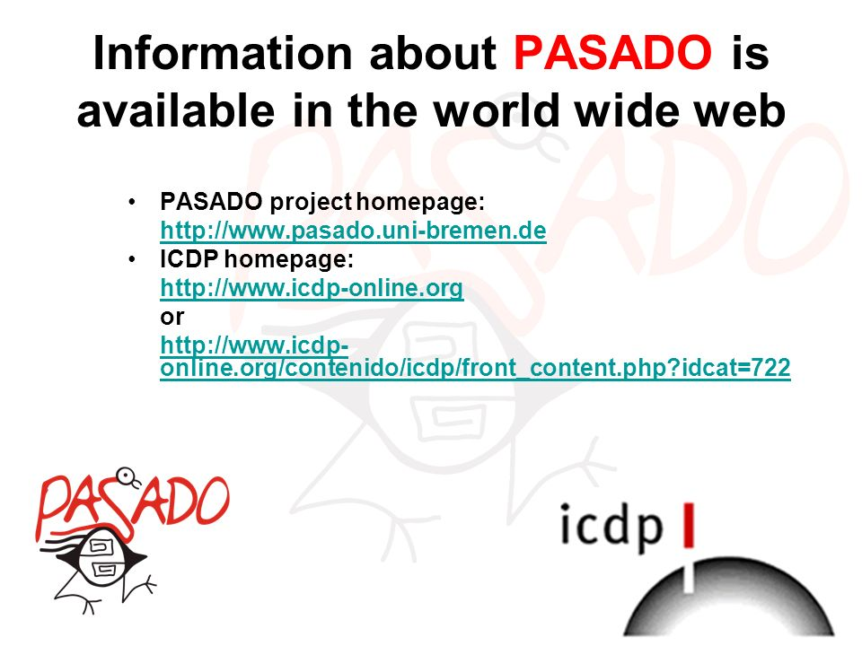 Information about PASADO is available in the world wide web