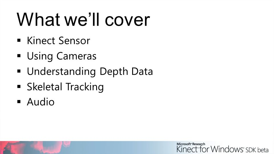 Programming with the Kinect for Windows SDK - ppt video