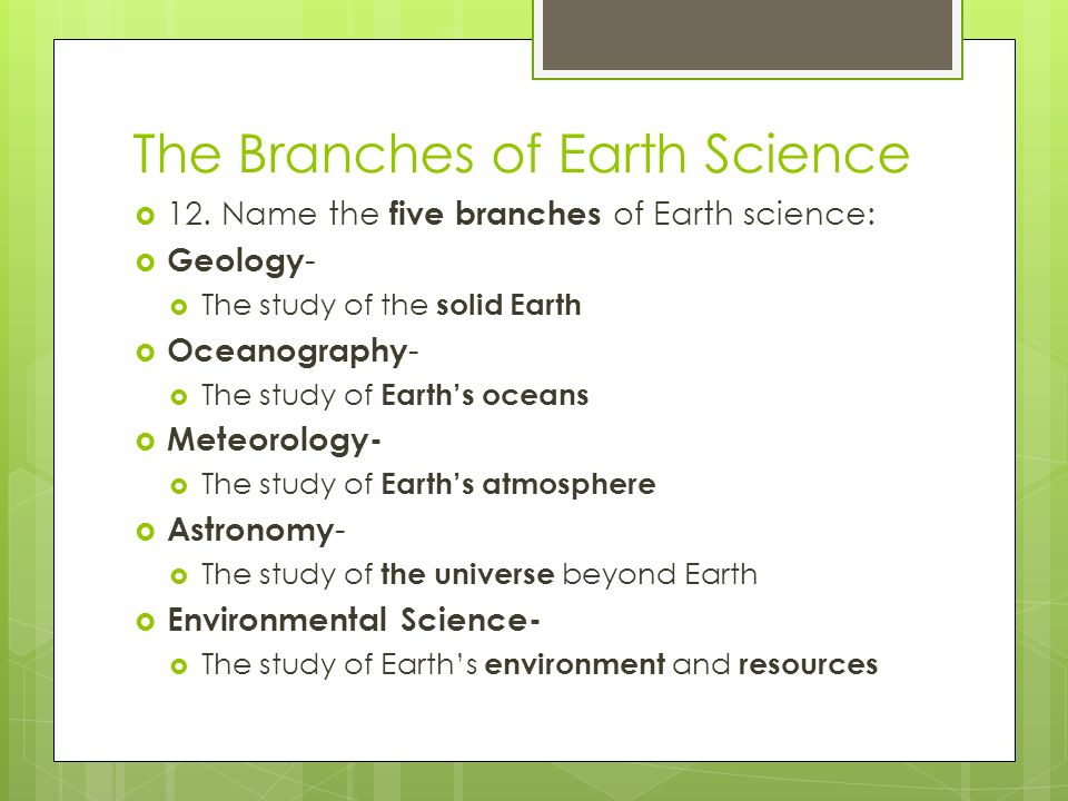The Branches of Earth Science