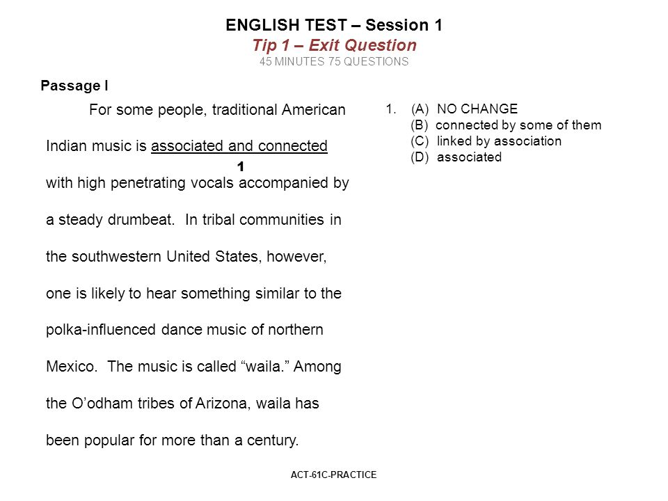 Central ACT Tips This packet contains some basic testing