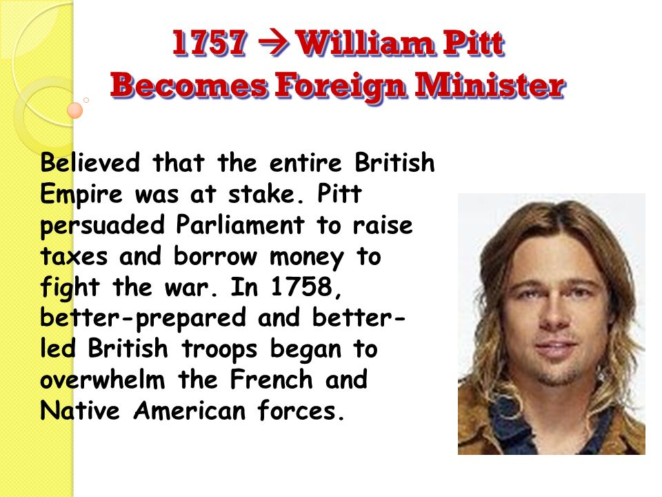 1757  William Pitt Becomes Foreign Minister