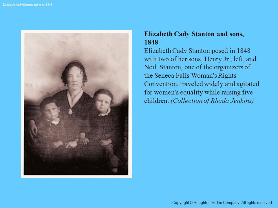 Elizabeth Cady Stanton and sons, 1848