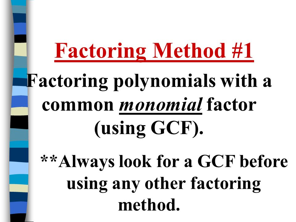 5.4 Factoring Greatest Common Factor, - ppt download
