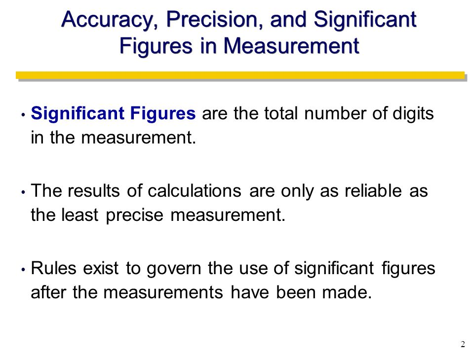 Accuracy, Precision, and Significant Figures in Measurement