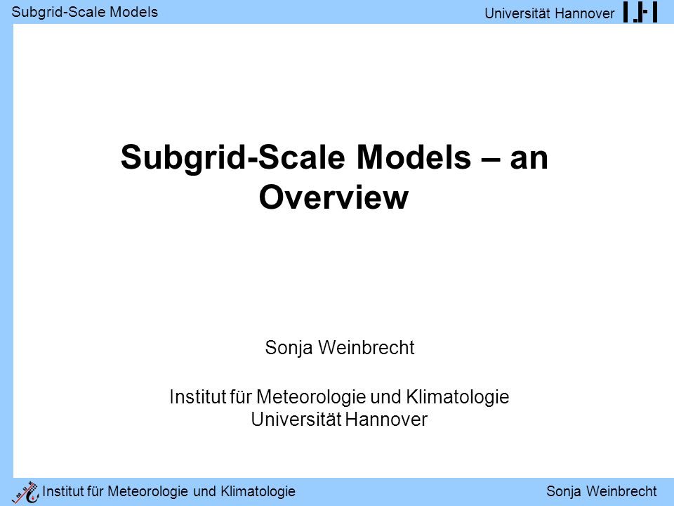 Subgrid-Scale Models – an Overview