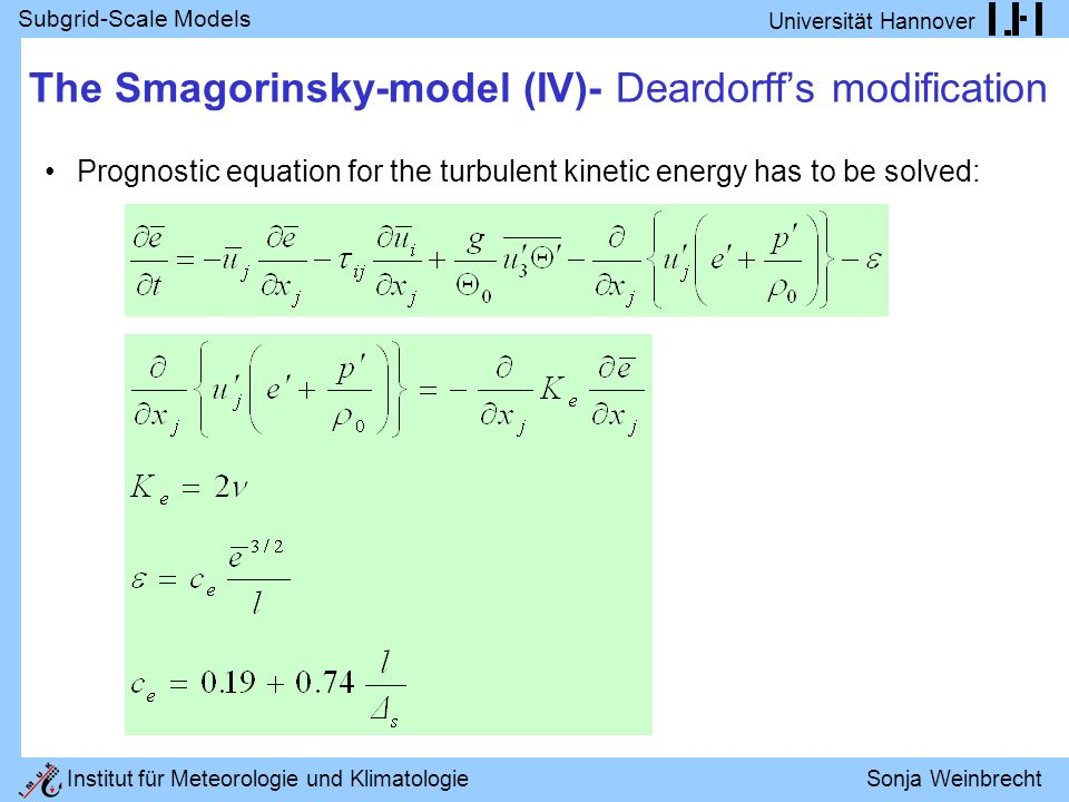 The Smagorinsky-model (IV)- Deardorff's modification