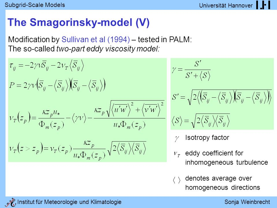 The Smagorinsky-model (V)