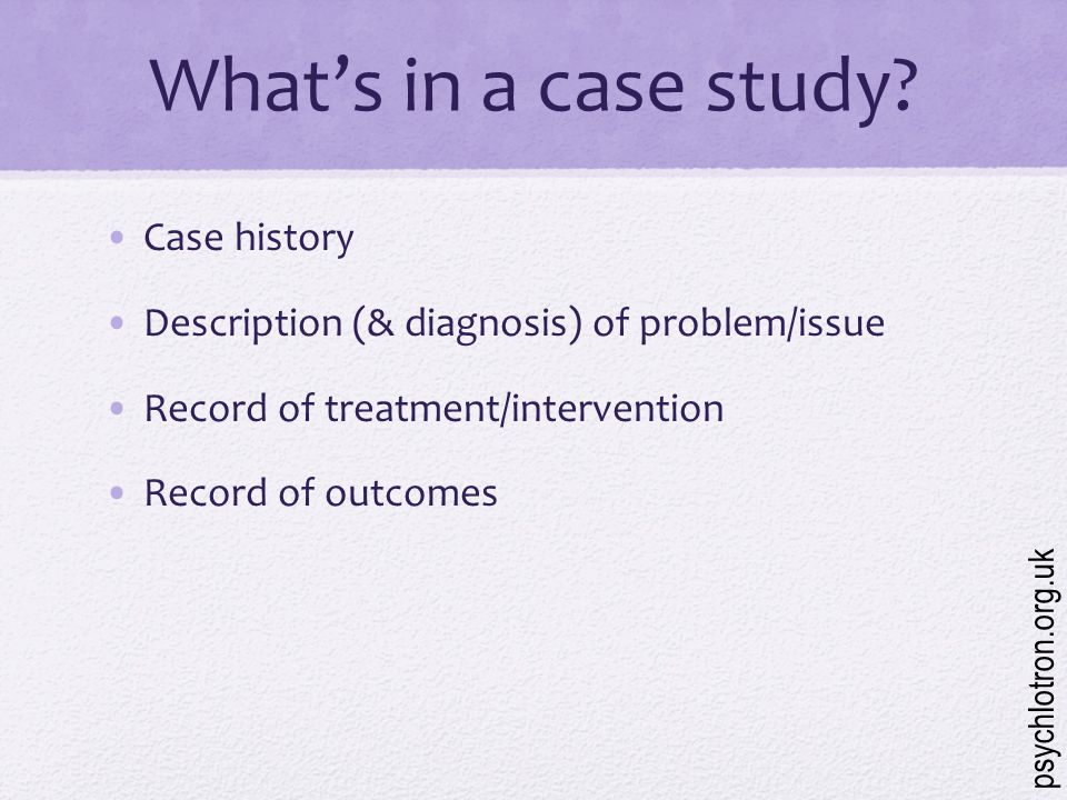 Today we will… Recall what a case study is and some examples from