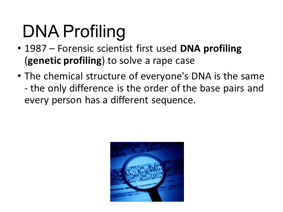 arguments for dna profiling