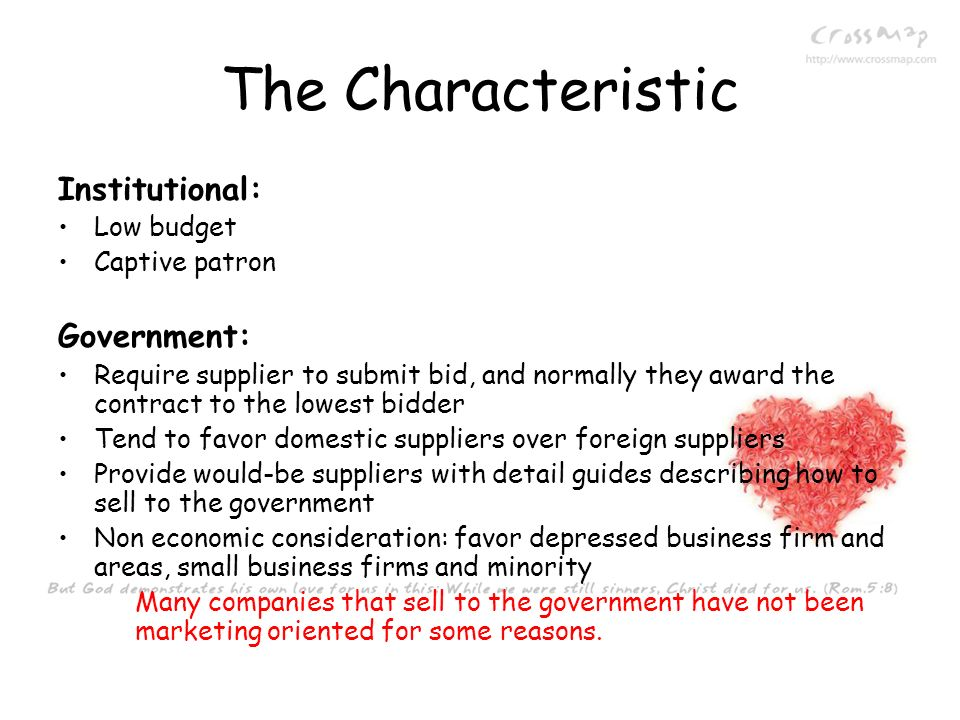 The Characteristic Institutional: Government: Low budget