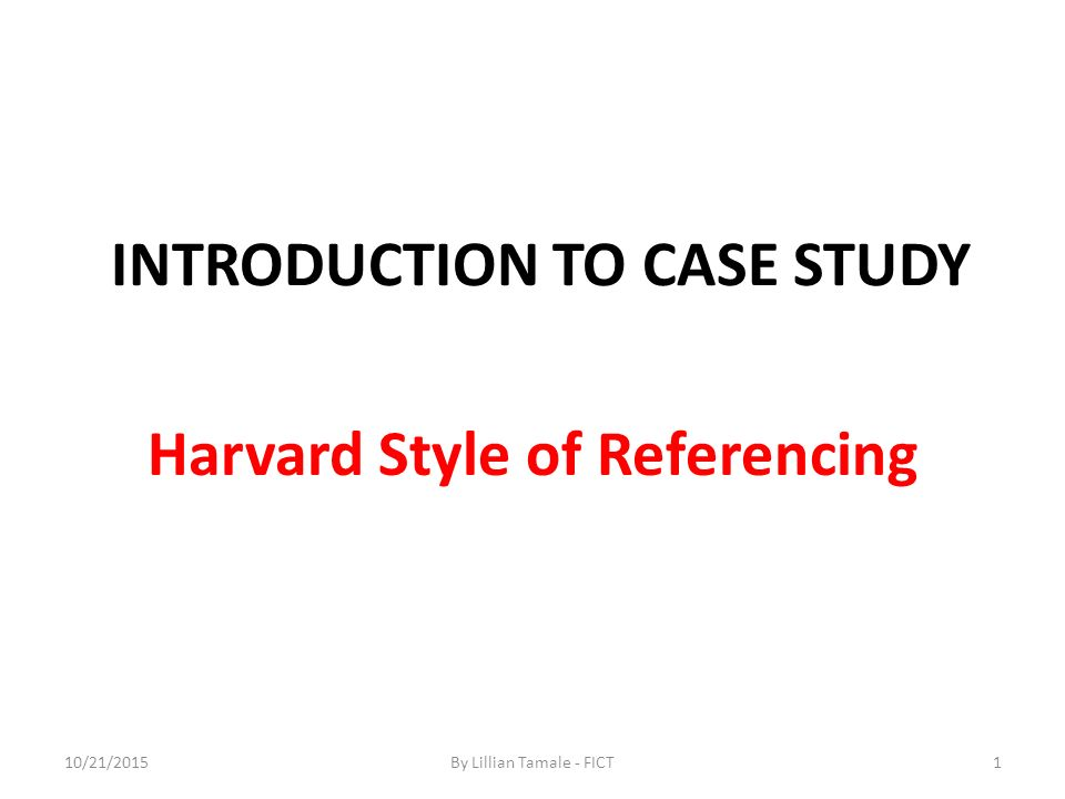 case study harvard referencing Citation machine™ helps students and professionals properly credit the information that they use cite your journal article in case studies in construction materials format for free.