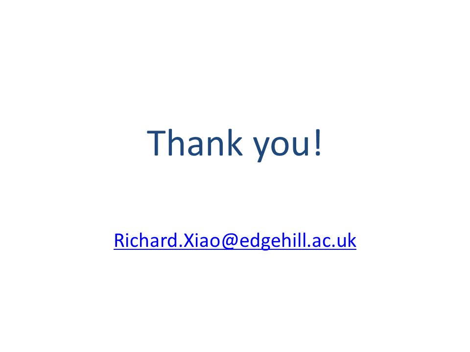 Thank you! Richard.Xiao@edgehill.ac.uk