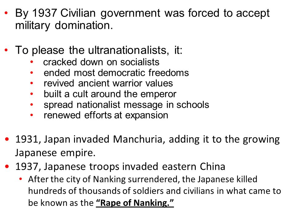 By 1937 Civilian government was forced to accept military domination.