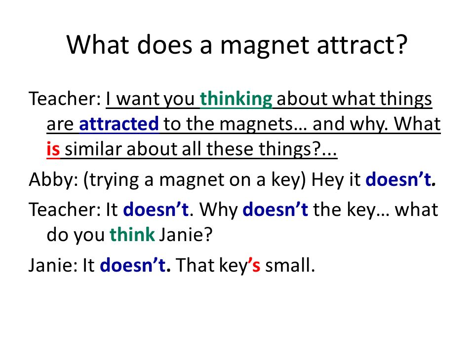 What does a magnet attract