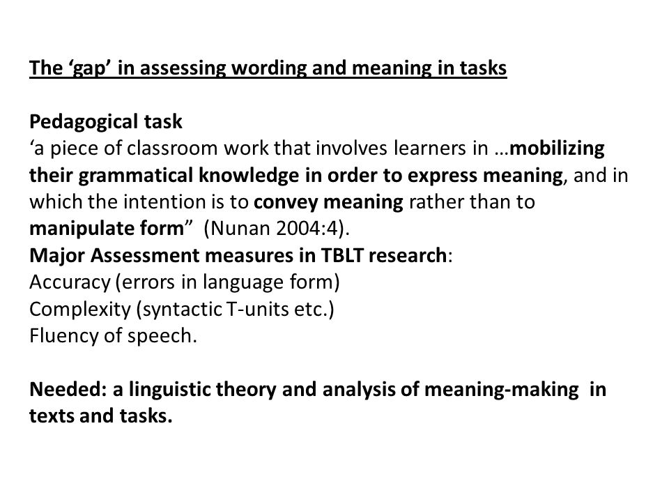 The 'gap' in assessing wording and meaning in tasks