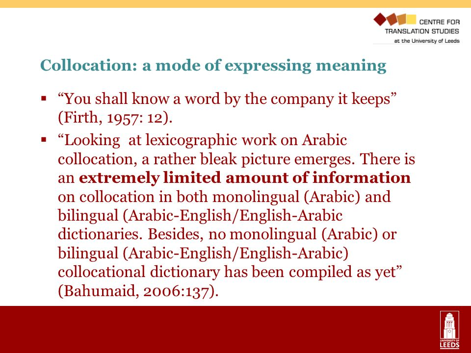 Collocation: a mode of expressing meaning
