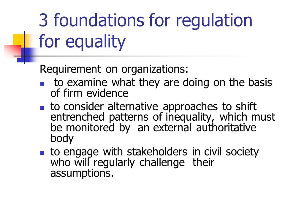 3 foundations for regulation for equality