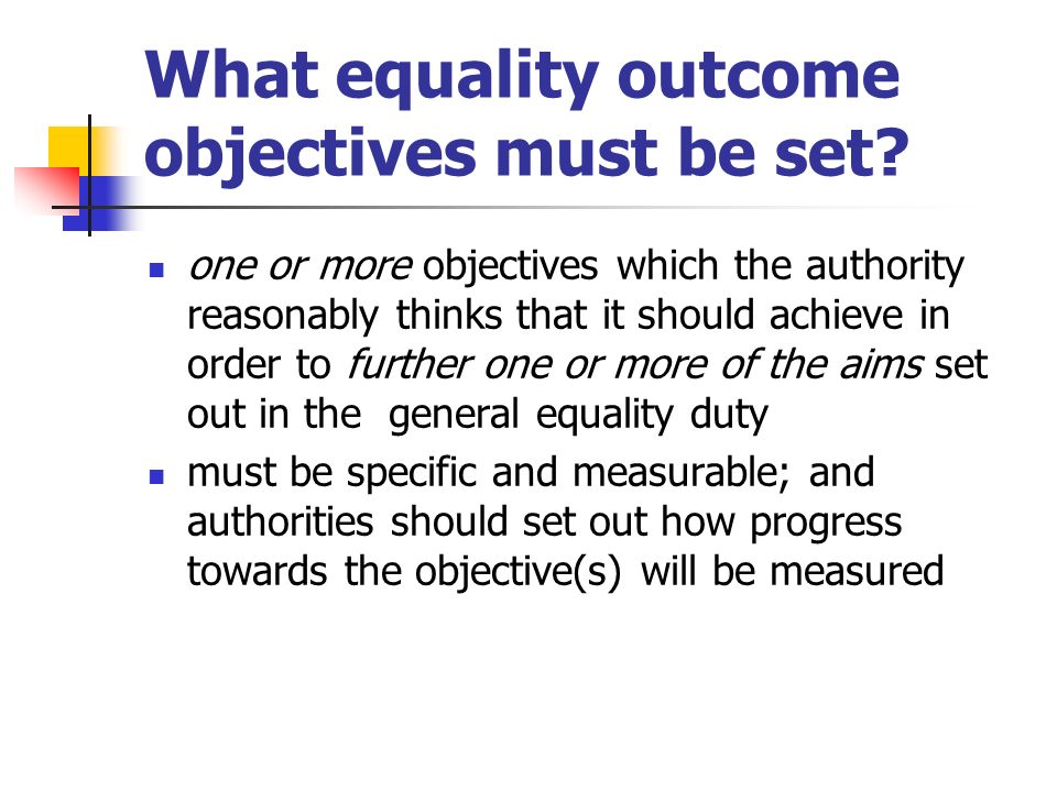 What equality outcome objectives must be set