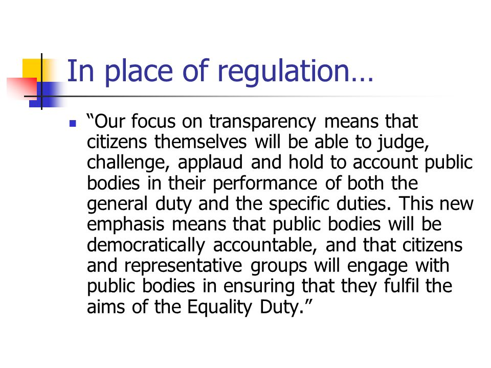In place of regulation…