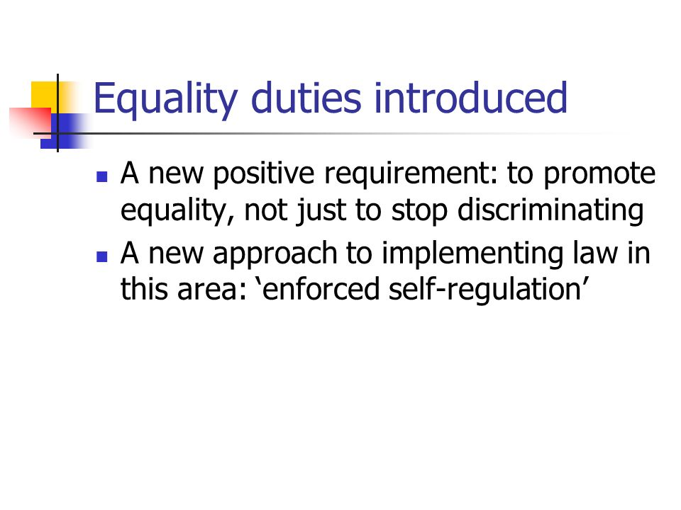 Equality duties introduced