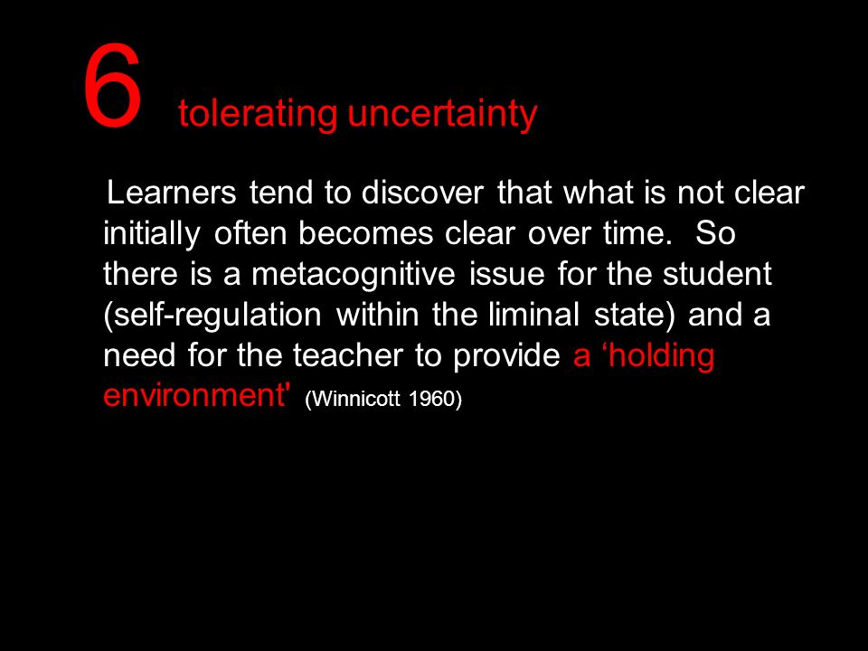 6 tolerating uncertainty