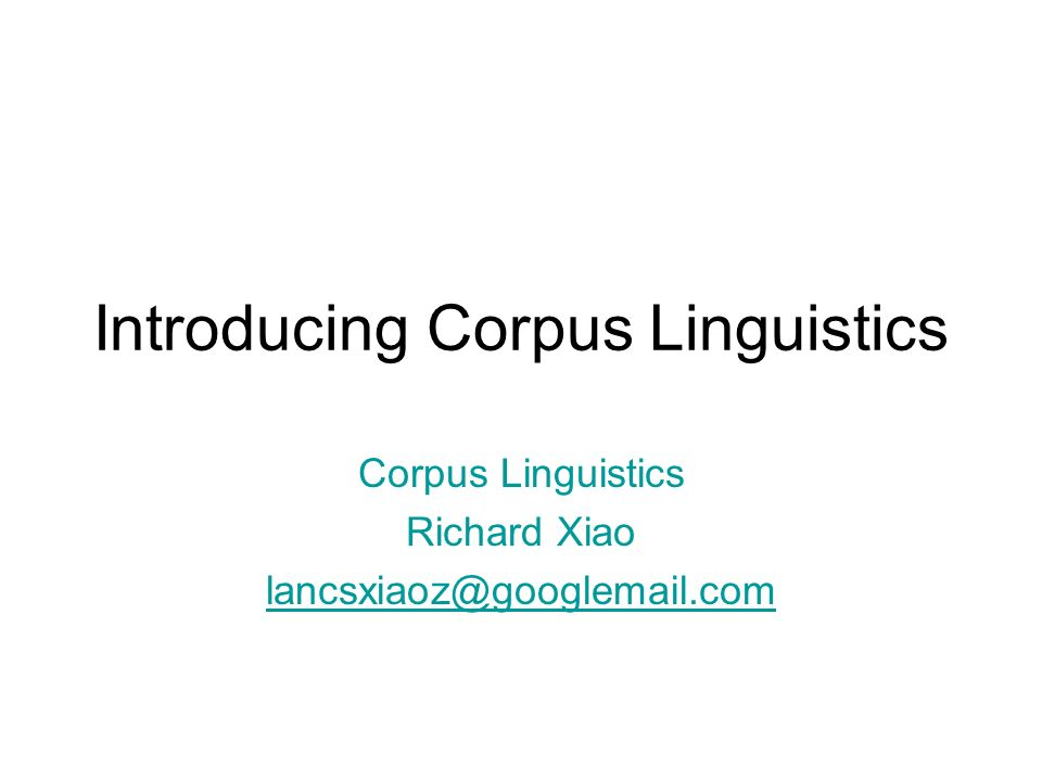 Introducing Corpus Linguistics