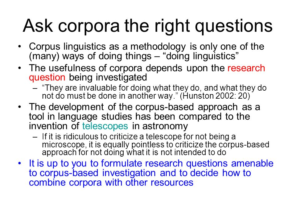 Ask corpora the right questions