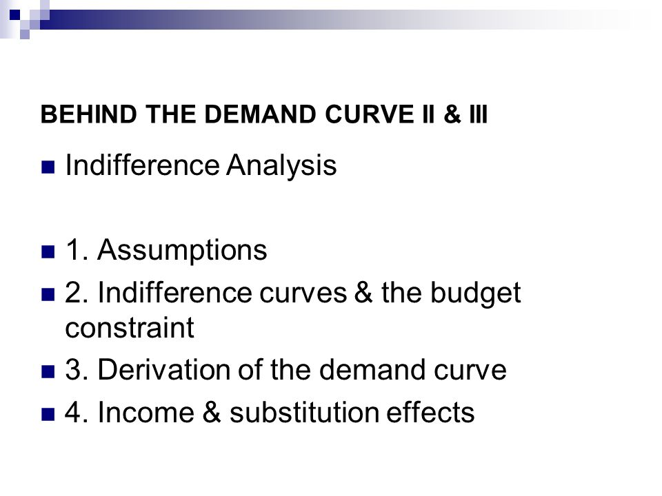 BEHIND THE DEMAND CURVE II & III