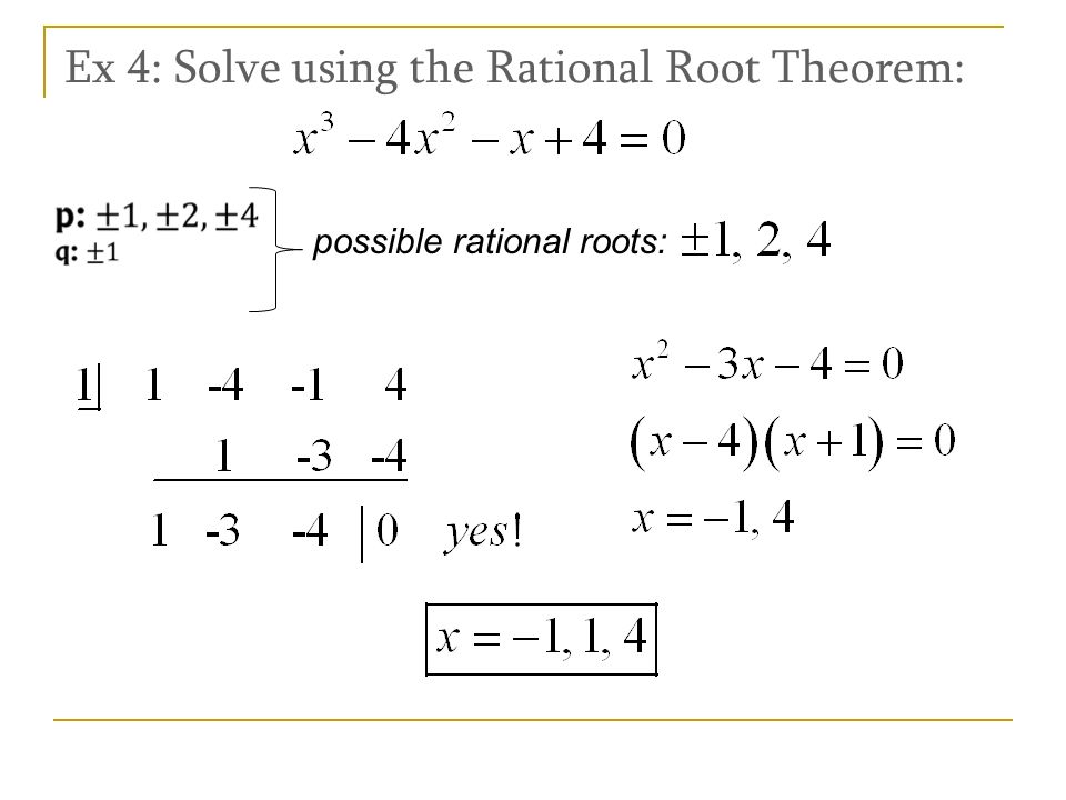 Ex 4: Solve using the Rational Root Theorem: