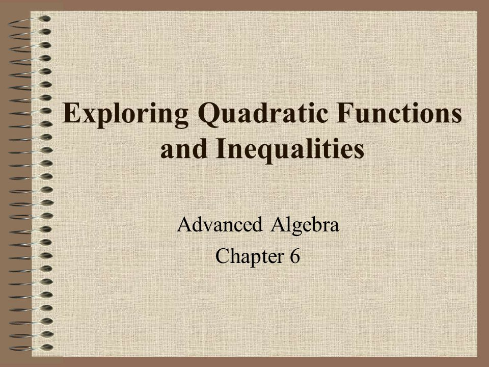 Exploring Quadratic Functions and Inequalities