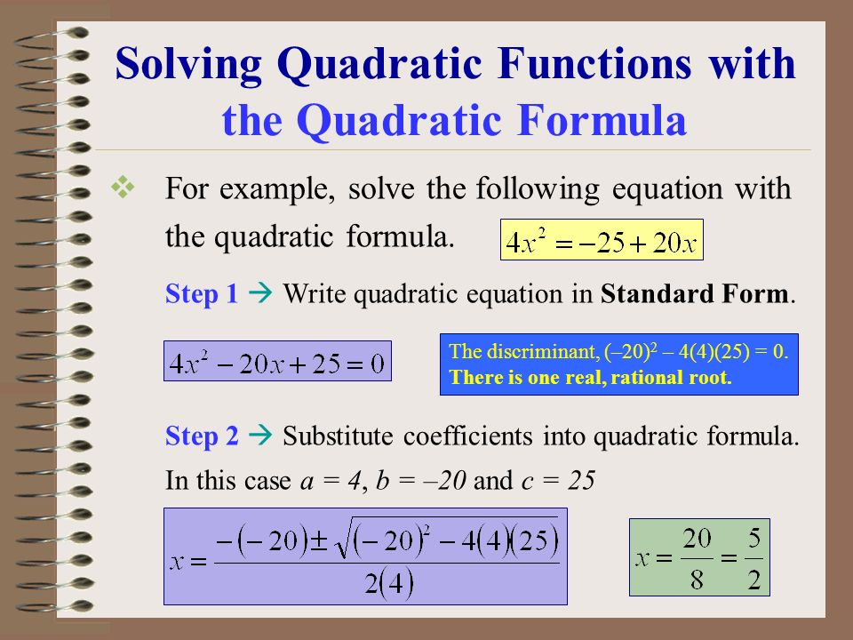 Solving Quadratic Functions with the Quadratic Formula