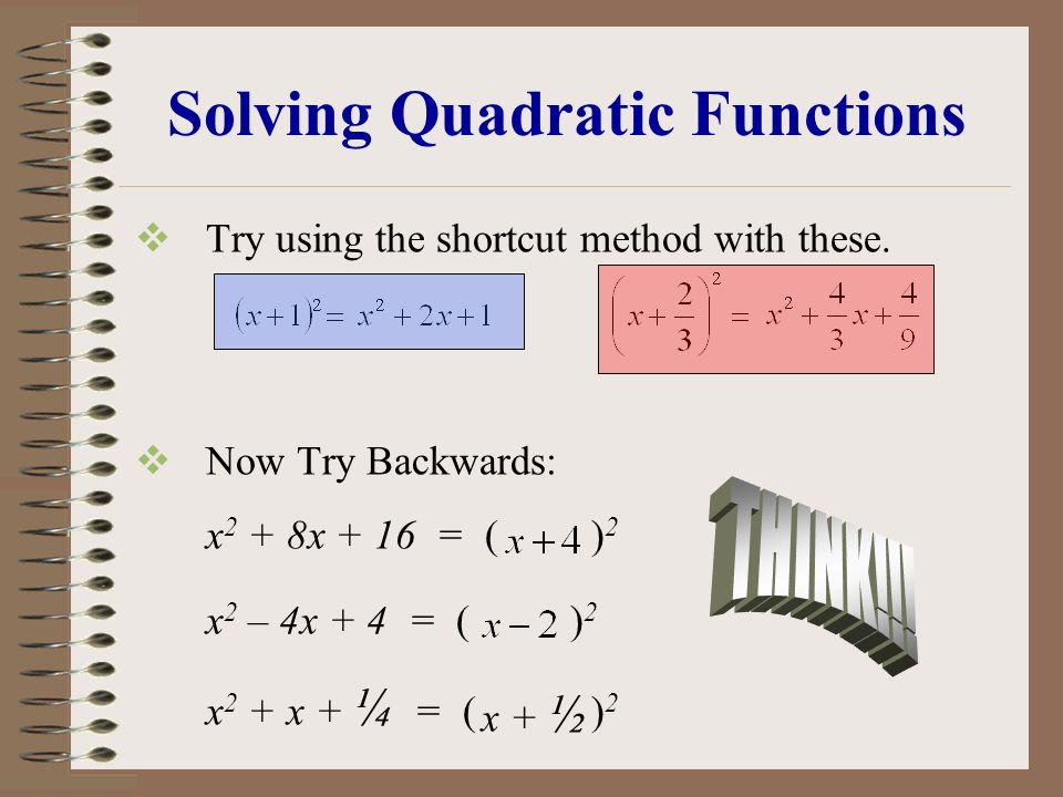 Solving Quadratic Functions