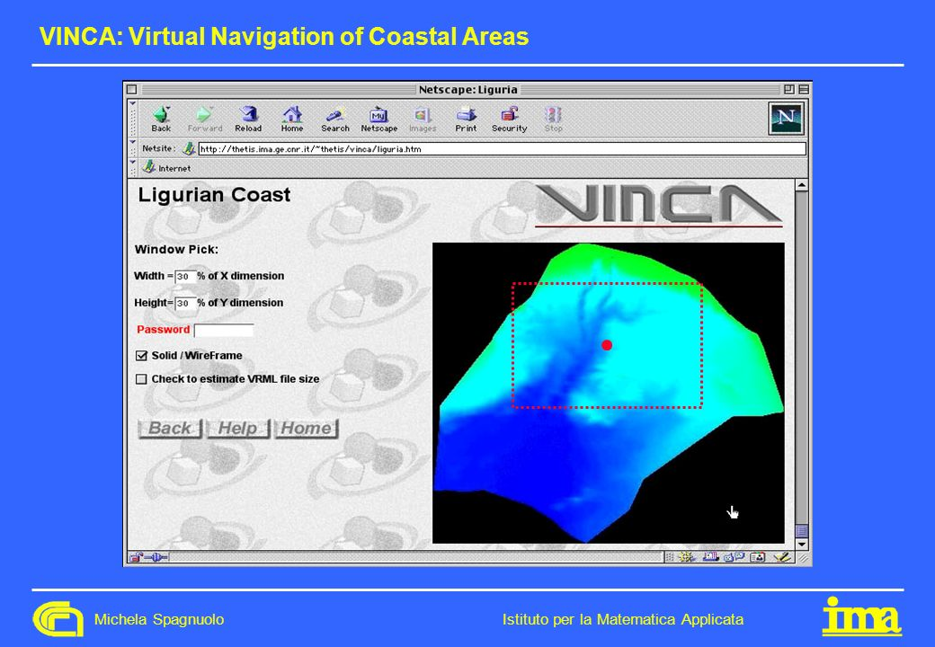 VINCA: Virtual Navigation of Coastal Areas