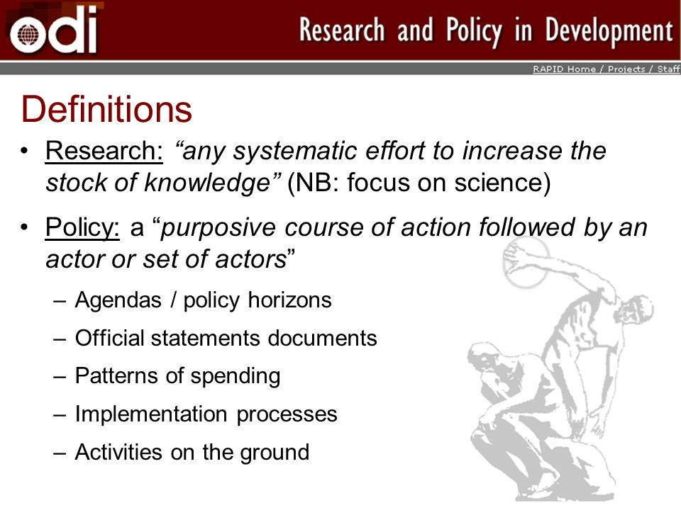 Definitions Research: any systematic effort to increase the stock of knowledge (NB: focus on science)