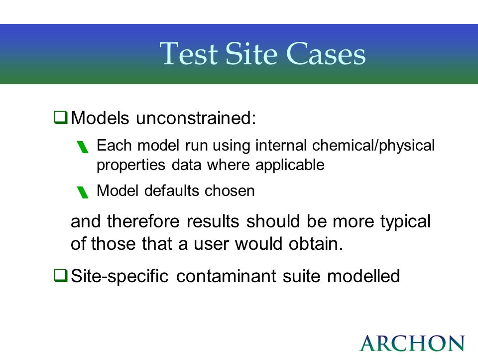 Test Site Cases Models unconstrained: