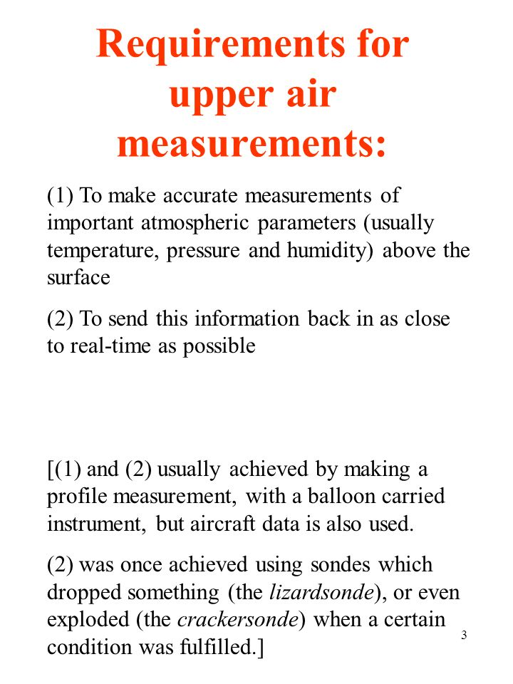 Requirements for upper air measurements: