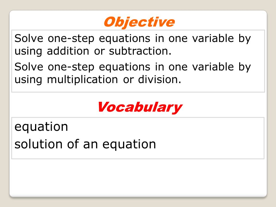 Objective Vocabulary equation solution of an equation