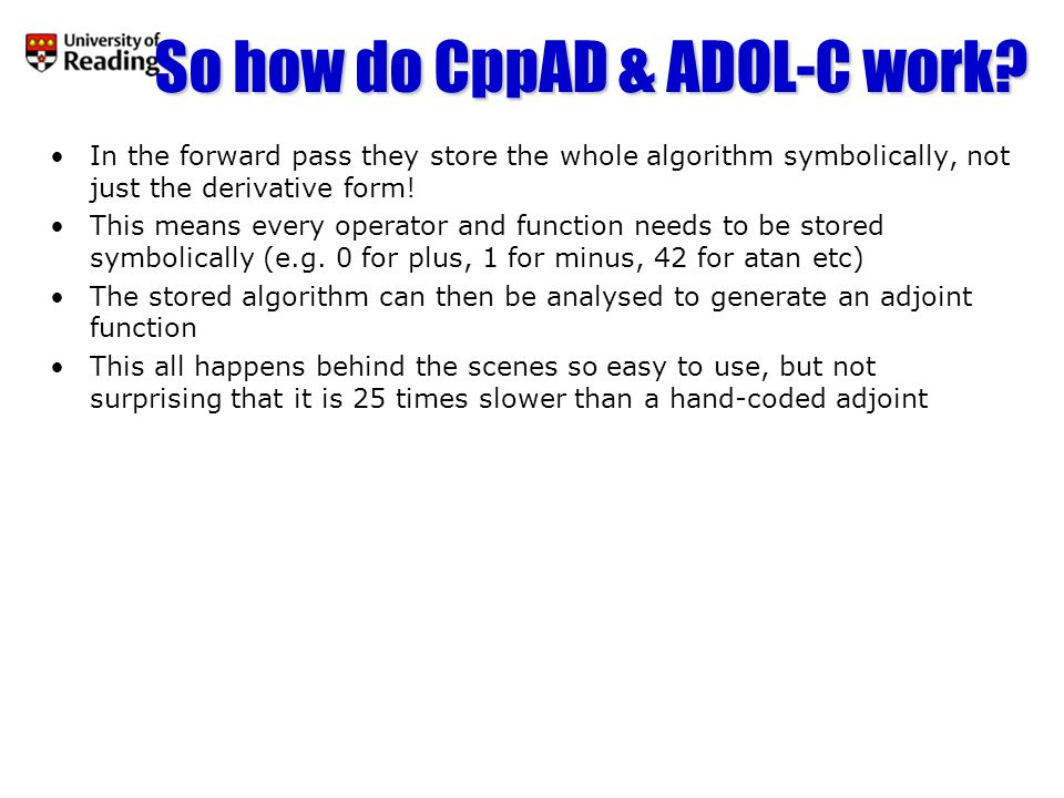 So how do CppAD & ADOL-C work