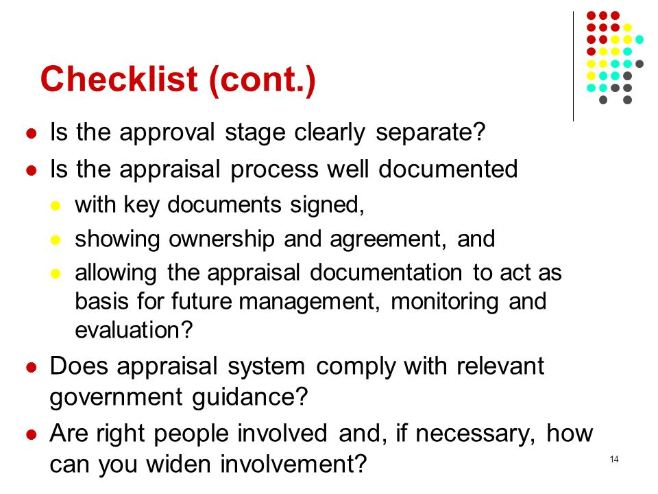 Checklist (cont.) Is the approval stage clearly separate