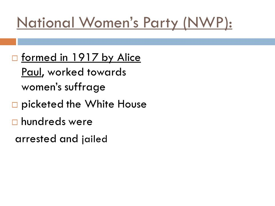 National Women's Party (NWP):