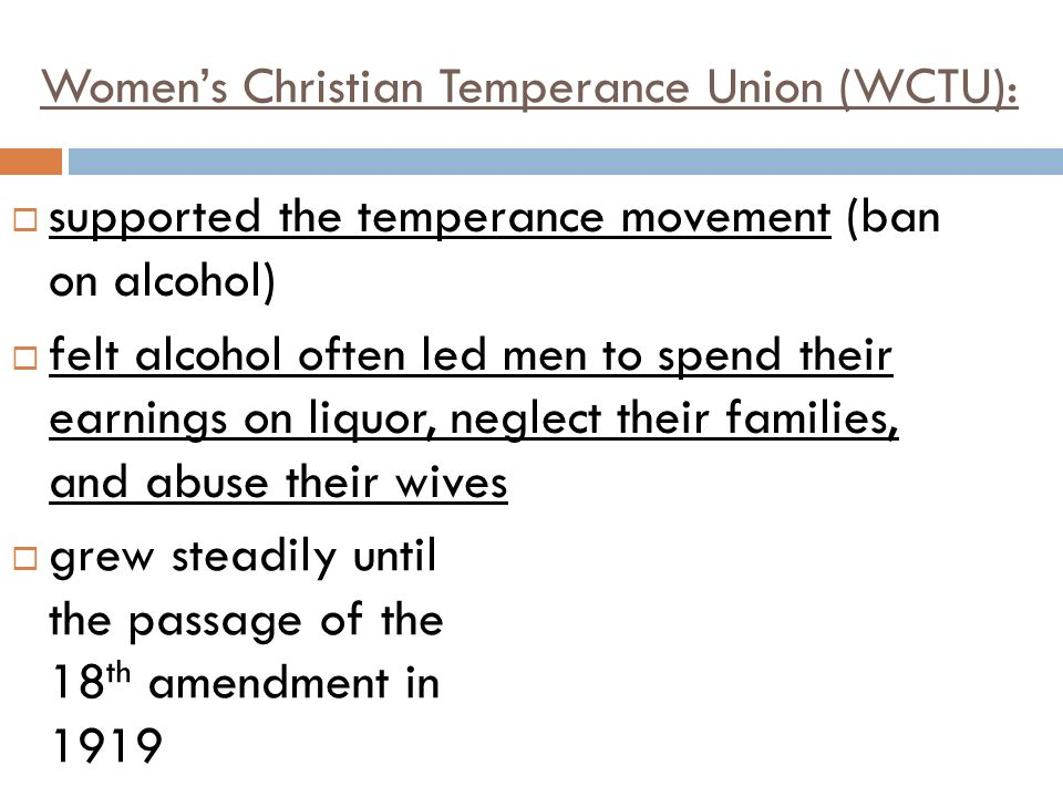 Women's Christian Temperance Union (WCTU):