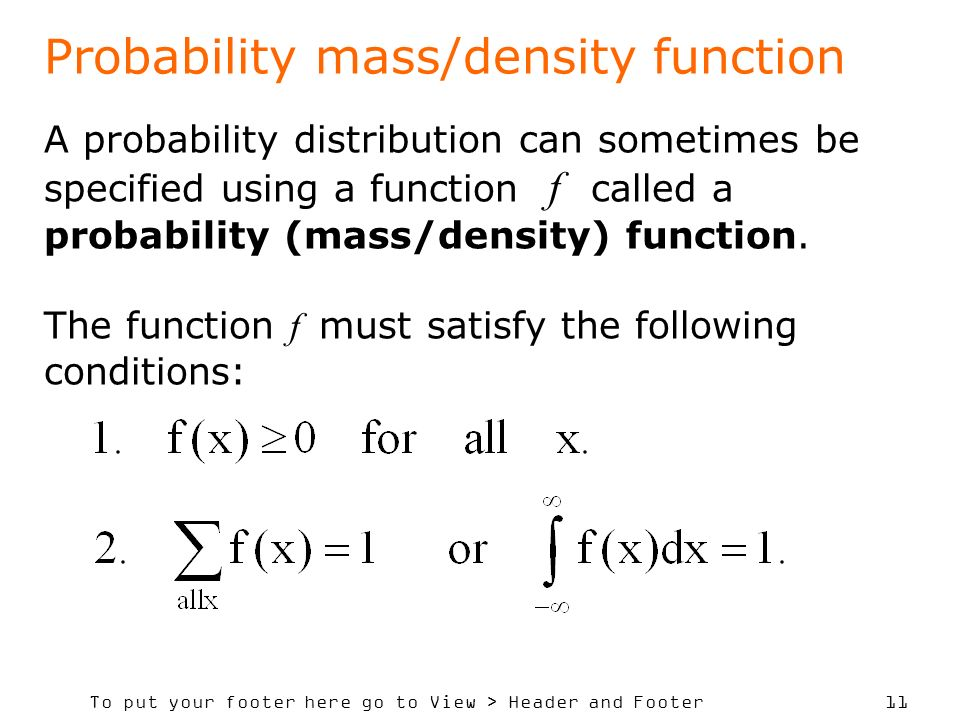 Probability mass/density function