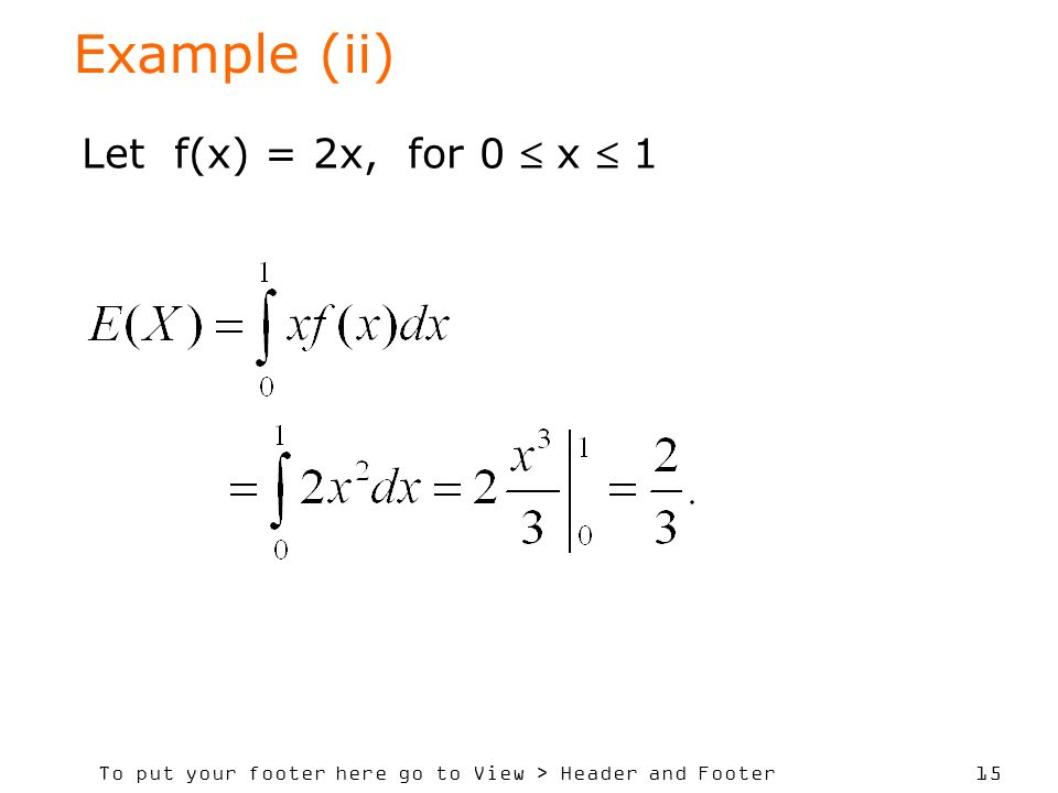 Example (ii) Let f(x) = 2x, for 0  x  1