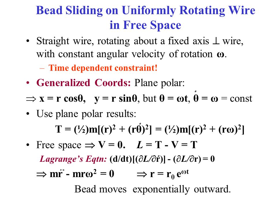 Bead Sliding on Uniformly Rotating Wire in Free Space - ppt