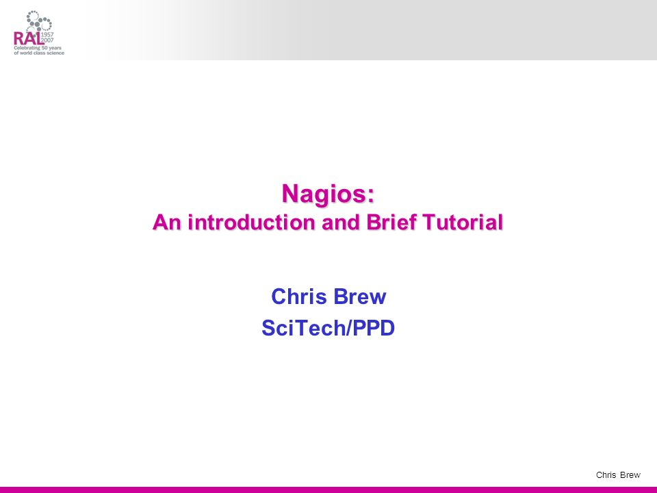Nagios: An introduction and Brief Tutorial